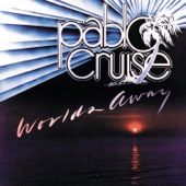Pablo Cruise - You're Out To Lose