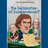 What is the Declaration of Independence? (Unabridged)