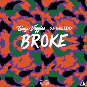 Broke (feat. 03 Greedo) - Single Mp3 Download