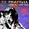 Maybe It's a Good Thing (Acoustic) - Single ジャケット写真