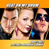 Beat On My Drum (feat. Pitbull & Sophia Del Carmen)