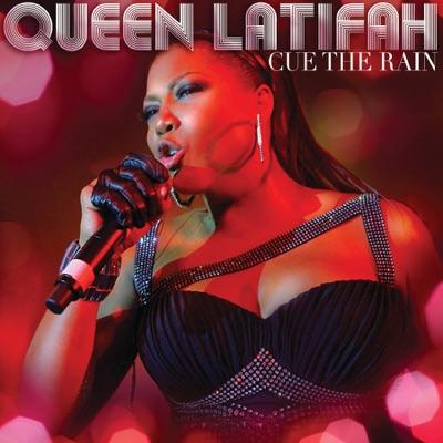 Cue the Rain - Single - Queen Latifah