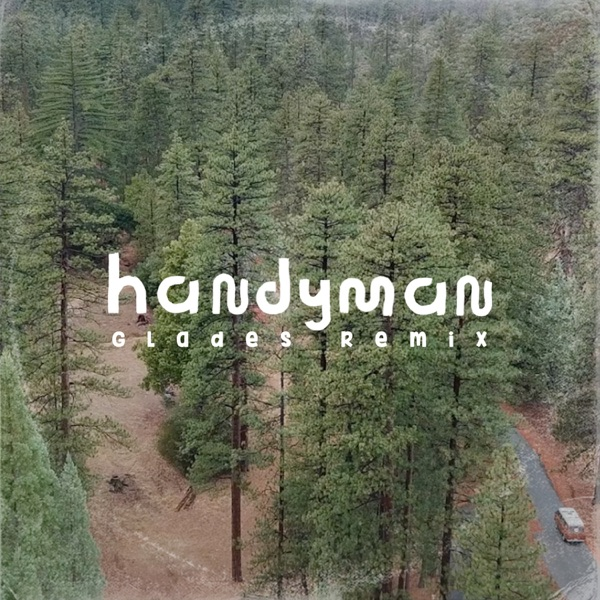 Handyman (Glades Remix) - Single