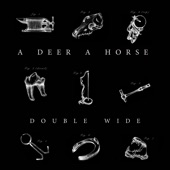 A Deer A Horse - Double Wide