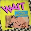 Wait (feat. A Boogie wit da Hoodie) image