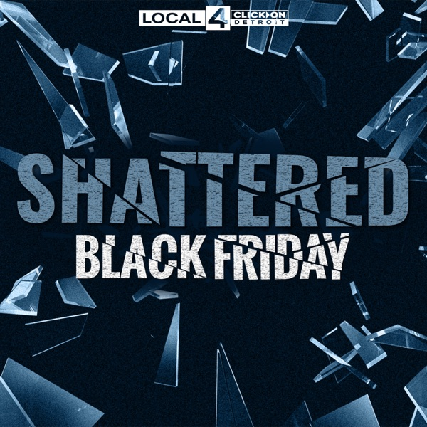 Shattered: Black Friday