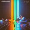 Believer Kaskade Remix - Imagine Dragons mp3