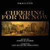 Cheering For Me Now - John Kander & Lin-Manuel Miranda mp3