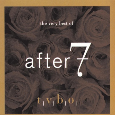 The Very Best of After 7 - After 7