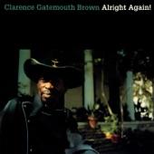 Clarence Gatemouth Brown - Gate Walks To Board