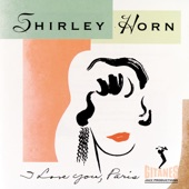 Shirley Horn - Wouldn't It Be Loverly?