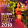 Bollywood Best Party Songs 2018 - Various Artists