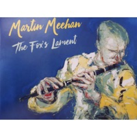 The Fox's Lament by Martin Meehan on Apple Music