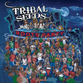 Roots Party-Tribal Seeds