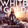 White Gold - Single, Elly Mangat