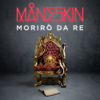Måneskin - Morirò da re artwork