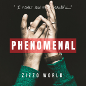 Phenomenal - Zizzo World