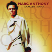 Todo a Su Tiempo - Marc Anthony - Marc Anthony