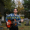 Nick Cordero - Live Your Life  artwork