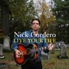 Nick Cordero - Live Your Life  artwork