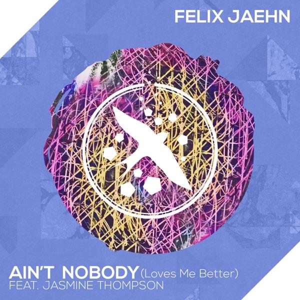 Felix Jaehn feat. Jasmine Thompson Ain't Nobody