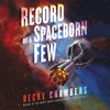 Becky Chambers - Record of a Spaceborn Few  artwork