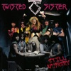 Still Hungry, Twisted Sister