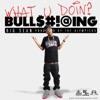 What U Doin? - Single, Big Sean