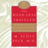 M. Scott Peck - The Road Less Traveled (Abridged)  artwork