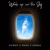 Gucci Mane, Bruno Mars & Kodak Black - Wake Up in the Sky  artwork