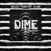 Dime Remix - Malucci, Young Eiby & Dyland