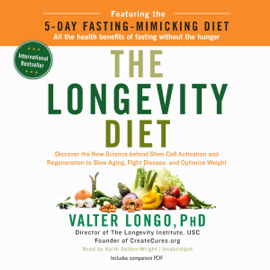 The Longevity Diet (Unabridged) audiobook