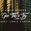 Give This a Try (feat. Ryan Enzed) [Urban Remix] - Single, Vince Harder