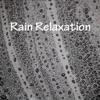 Rain Relaxation
