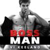 Vi Keeland - Bossman  artwork