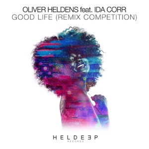 Oliver Heldens - Good Life feat. Ida Corr [Blake Tree Remix]