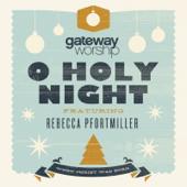O Holy Night (feat. Rebecca Pfortmiller)