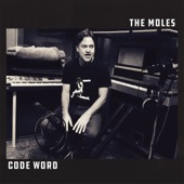 The Moles - Cheaper to Keep Her