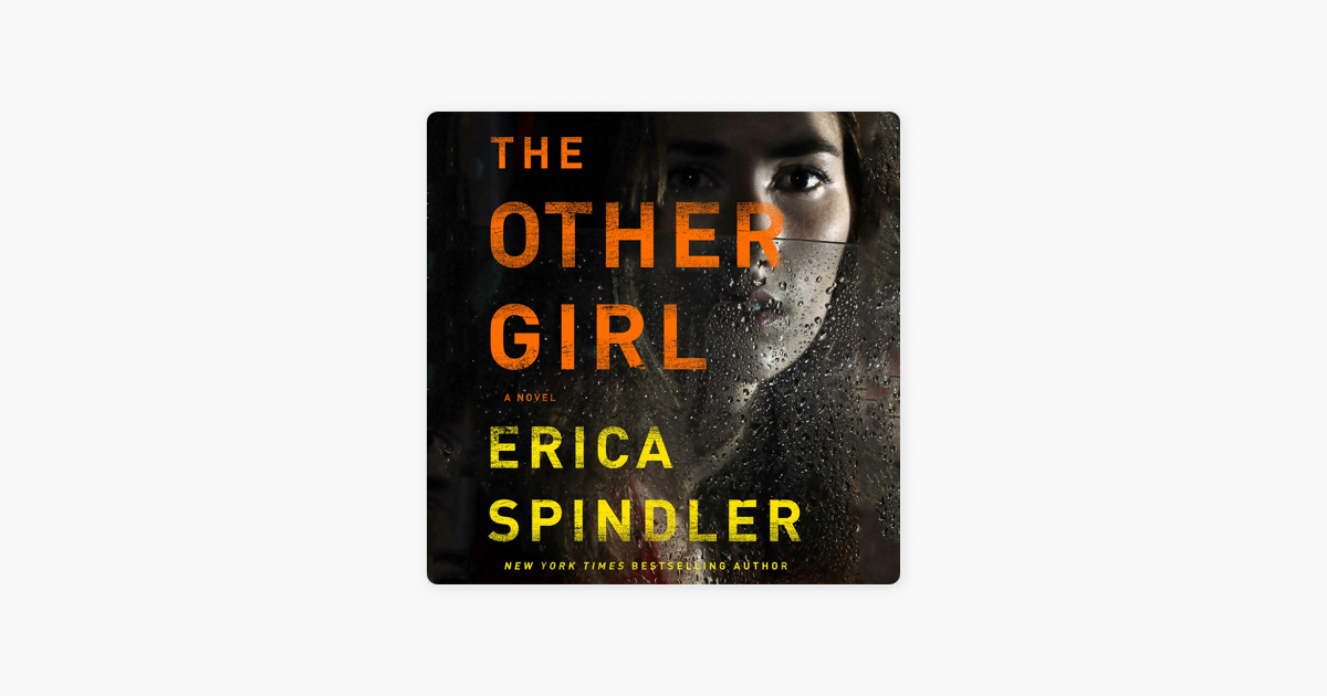 The Other Girl - Erica Spindler