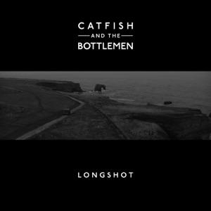 CATFISH AND THE BOTTLEMEN - Longshot Chords and Lyrics