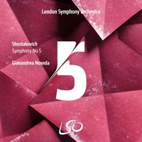 ロンドン交響楽団 & ジャナンドレア・ノセダ - Shostakovich: Symphony No. 5 artwork