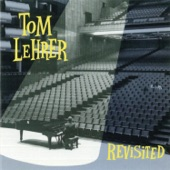 Tom Lehrer - The Wild West Is Where I Want To Be