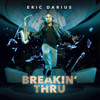 Eric Darius - Breakin' Thru  artwork