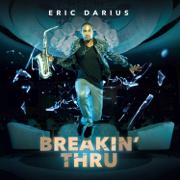 Fired Up (feat. Rodney Jones Jr & Andre Troutman) - Eric Darius - Eric Darius