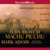 Mark Adams - Turn Right at Machu Picchu  artwork