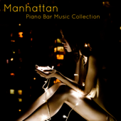 Manhattan Piano Bar Music Collection – New York Downtown Night Club Sexual Healing Instrumental Piano Music Selection