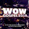 Various Artists - Wow Gospel 2018  artwork