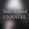 Tokyo Ghoul OP - Unravel 2017 - Theishter