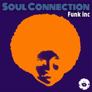 Soul Connection - Funk Inc.