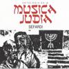 Antología de la Música Judia, Vol. 2: Sefardi - Various Artists